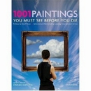 1001 Paintings- You Must See Before You Die