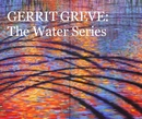 GERRIT GREVE: The Water Series (2nd edition)